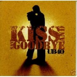 UB40 SAY KISS AND GOODBYE...