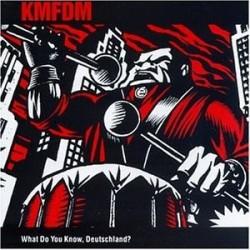 KMFDM What Do You Know...