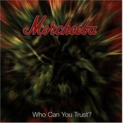 Morcheeba Who Can You Trust CD