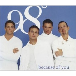 98 Degrees Because Of You...