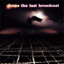 Doves The Last Broadcast CD