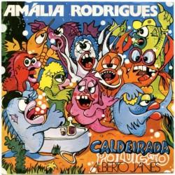 Amalia Rodrigues Caldeirada...