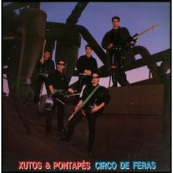 Xutos & Pontapés Circo De...