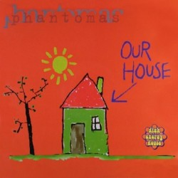 Phantomas Our House 12""
