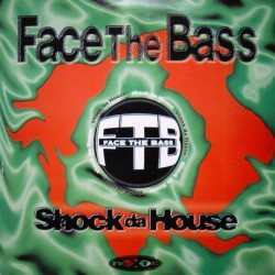 Face The Bass Shock Da...