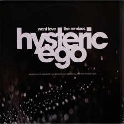 Hysteric Ego Want Love (The...