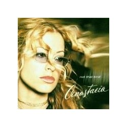 Anastacia Not That Kind...
