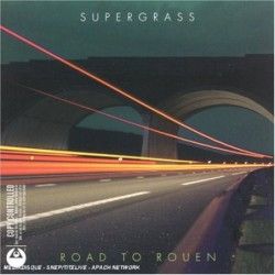 Supergrass Road to Rouen...