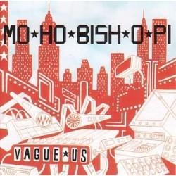 Mo-Ho-Bish-O-Pi Vague Us CD