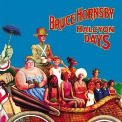 Bruce Hornsby Halcyon Days CD