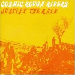 Cosmic Rough Riders Justify...