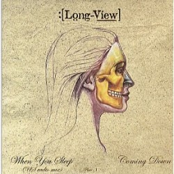 Longview When You Sleep...