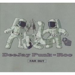 Deejay Punk - Roc Far out CDS