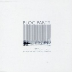 Bloc Party So Here We Are...