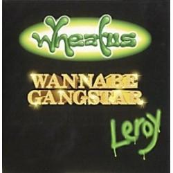 Wheatus Wannabe Gangster...