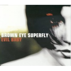 Brown Eye Superfly Evil...
