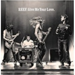 Reef Give Me Your Love [CD...