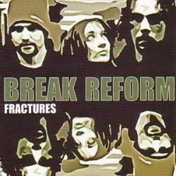 Break Reform Fractures CD