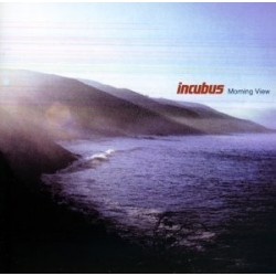 Incubus Morning View...