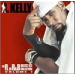 R Kelly Greatest Hits...