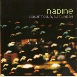 Nadine Downtown  Saturday CD