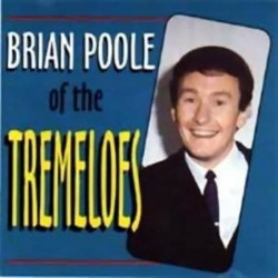 Tremeloes Brian Poole Of...