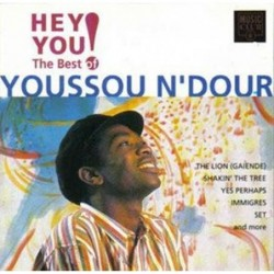 Youssou N'Dour Hey You! The...