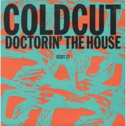 Coldcut Doctorin' The House