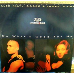 2 Unlimited Do What's Good...