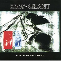 Eddy Grant Put A Hold On It...