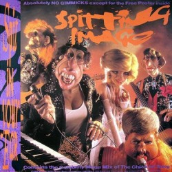 Spitting Image Spit In Your...