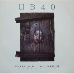 UB40 Where Did I Go Wrong...