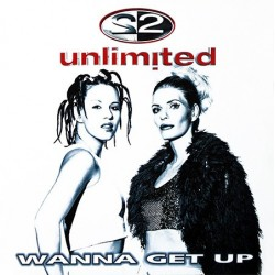 2 Unlimited Wanna Get Up 12""